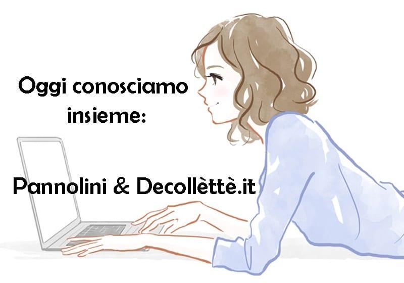 pannolini & decollètè
