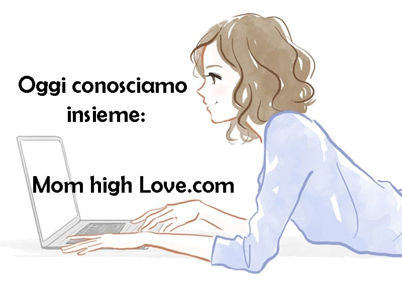 mom high love