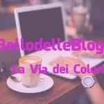 #IlBellodelleBlogger oggi è: LA VIA DEI COLORI ONLUS